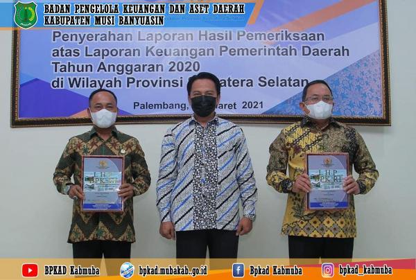 Penyerahan LHP atas LKPD Kabupaten Musi Banyuasin TA 2020